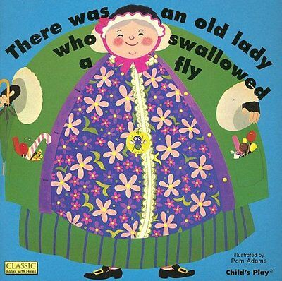 There Was an Old Lady Who Swallowed a Fly (Classic Books wit