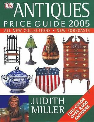 Antiques Price Guide 2005 by Judith Miller (2004, Hardcover) book