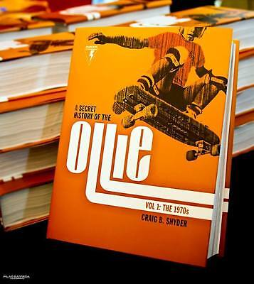 A Secret History of the Ollie: Birth of Modern Skateboarding photo book, signed