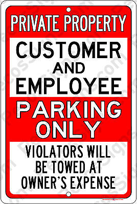 "Private Property Customer Employee Parking Aluminum Sign 8""x12"" Made in USA Red"