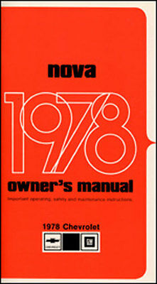 1978 Chevrolet Nova Owners Manual 78 Includes a Free Racing Decal