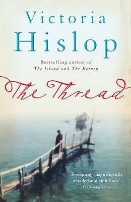 The Thread  by Victoria Hislop Paperback BRAND NEW BESTSELLER