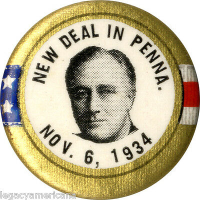 1934 Franklin Roosevelt NEW DEAL Midterm Elections Button (4819)