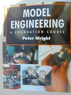 Model Engineering  A Foundation Course 416 pages By (author)  Peter Wright