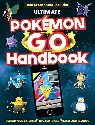 Ultimate Pokemon Go Latest Annual Handbook Tips, Facts, Records by Clive Gifford