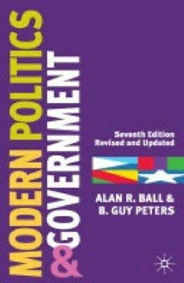 Modern Politics and Government, Alan R. Ball, B.Guy Peters, New Book