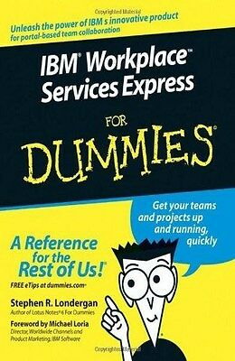 IBM Workplace Services Express For Dummies, Stephen R. Londergan, New Book