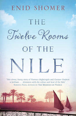 The Twelve Rooms of the Nile, Enid Shomer, New Book