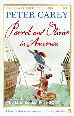 Parrot and Olivier in America, Carey, Peter, New Book
