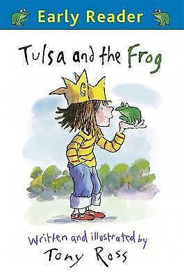 Tulsa and the Frog (Early Reader), Ross, Tony, New Book