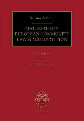 Bellamy & Child: Materials on European Community Law of Competition: 2008 Editio