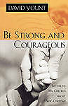 Be Strong and Courageous: Letters to My Children About Being Christian, Yount, D