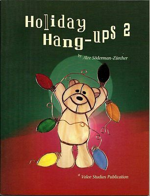 'Holiday Hang-Ups 2' Stained Glass Pattern Book - Great Sun Catcher patterns!