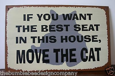 Cat Metal Sign If You Want The Best Seat In The House, Move The Cat Fun Cat Sign