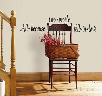All Because Two People Fell In Love Wall Decal Sticker - 5.5x11