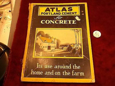 "Rare Antique 1928 Advertising Book ""atlas Portland Cement"" (Use Around The Farm)"