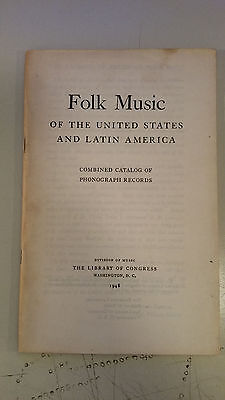 Folk Music of the United States & Latin America Catalog of Phonograph Records