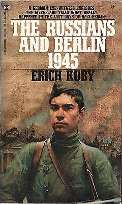 The Russians and Berlin 1945 by Erich Kuby