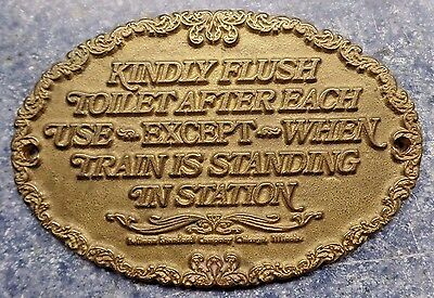 Kindly Flush Toilet.... Pullman Standard Company Chicago Metal Plaque