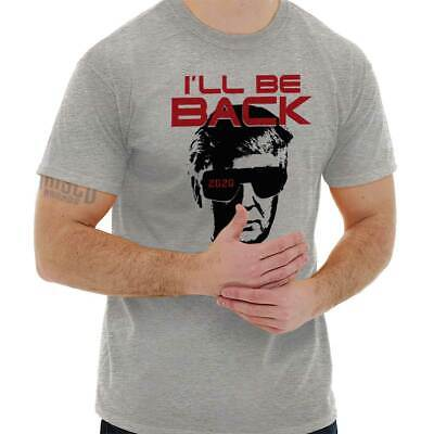 Ill Be Back Donald Trump Terminator Shirt Funny 2020 Election T Shirt