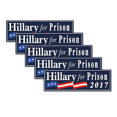 Hillary For Prison Blue (Anti Hillary) Bumper Sticker 2017 Decal 5-Pack D&1058