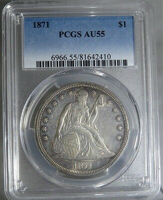 1871 Seated Liberty Silver Dollar Pcgs Au55 Free Shipping