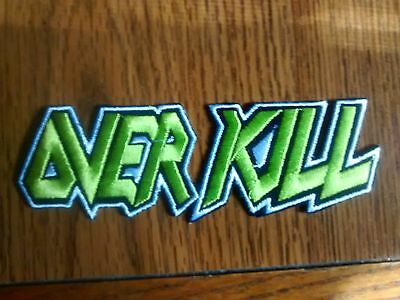 Over Kill,iron On Green With White Edge Embroidered Patch
