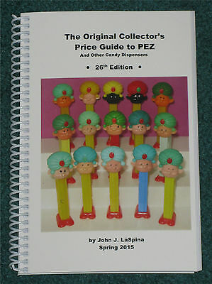 2015 Original Price Guide to Pez and Other Candy Dispensers -  26th Edition