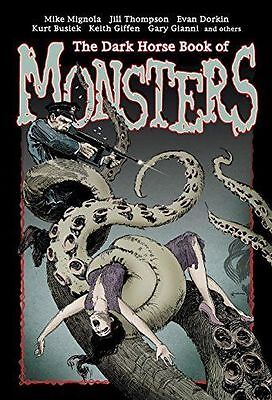 The Dark Horse Book Of Monsters - Mignola, Mike NEW Hardcover-F003