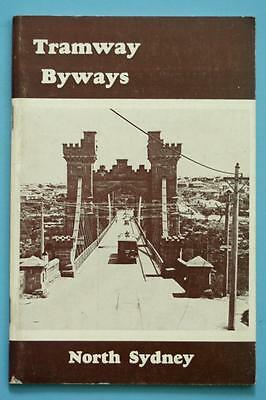 Vintage 1973 TRAMWAYS & BYWAYS of NORTH SYDNEY BOOK-Historical Photographs, Info