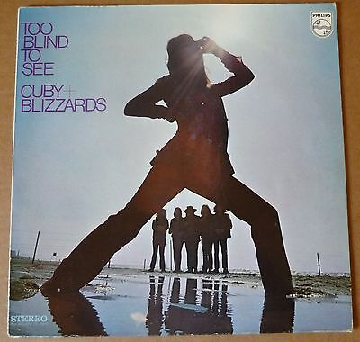 CUBY & The BLIZZARDS Too Blind To See LP PHILIPS 1970 HOL orig+stereo 6413 002