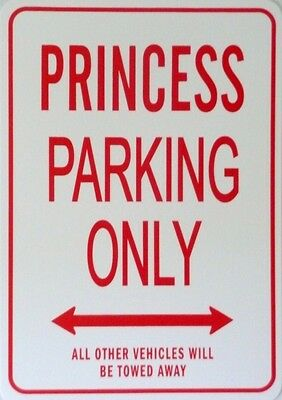 PRINCESS  Parking Only All others vehicles will be towed away Sign