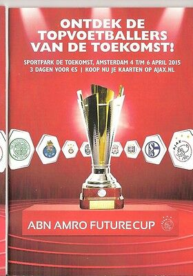 ABN FUTURE CUP 2015 Incl CELTIC & LIVERPOOL  52 page