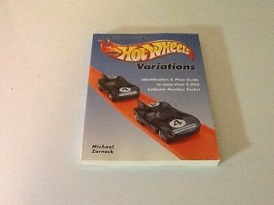 The Ultimate Guide to Hot Wheels Variations : By Michael Zarnock