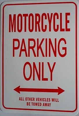 MOTORCYCLE  Parking Only All others vehicles will be towed away Sign