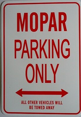 MOPAR Parking Only All others vehicles will be towed away Sign