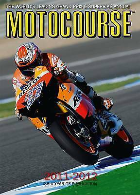 Motocourse: The World's Leading Grand Prix and Superbike Annual: 2011-2012 NEW