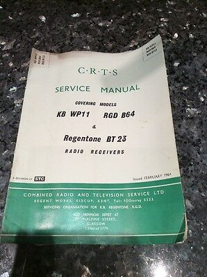 CRTS SERVICE MANUAL FOR KB WP11 RGD B64 & Regentone BT23 Radio Receivers