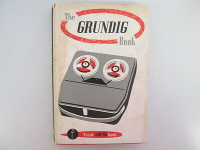 Good - THE GRUNDIG BOOK. - Frederick Purves 1963-01-01 Revised Edition, August 1