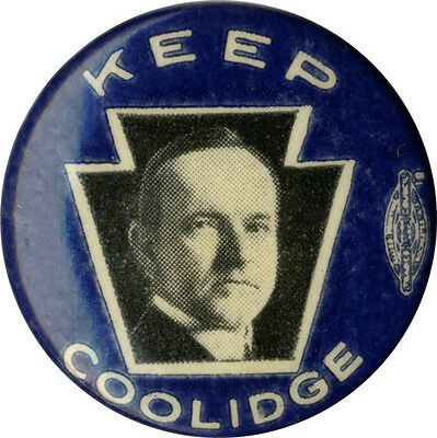 Classic 1924 Campaign KEEP Calvin COOLIDGE Keystone Button (2492)