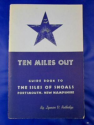 TEN MILES OUT Guide to Isles of Shoals, Portsmouth, NH New Hampshire 1956
