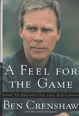 A Feel for the Game, Ben Crenshaw, Golf Book