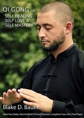 Qi Gong for Self Healing, Self Love and Self Mastery DVD by Blake Bauer