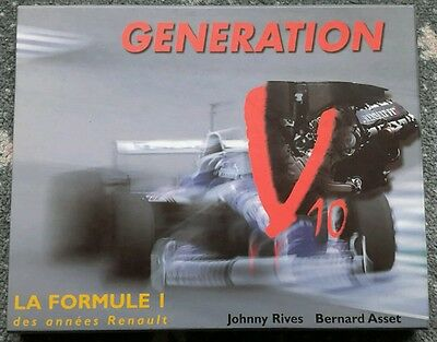 Generation V10 the Renault years F1 book by Johnny Rives & Bernard Asset
