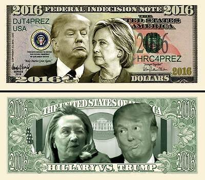 Hillary vs Trump Indecision Note 2016 Dollar Fake Funny Money Novelty Bill