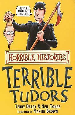 The Terrible Tudors by Terry Deary,Neil Tonge(Paperback,2007)-9780439944052-F058
