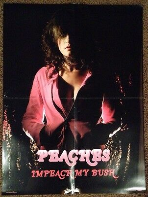 "PEACHES Impeach My Bush Unique Promotional Poster Collectible 18"" x 24"""