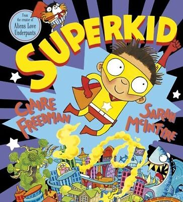 Superkid by Claire Freedman 9781407124063 (Paperback, 2013)-F006