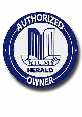 Triumph Herald Authorized Owner Round Metal Sign.classic Triumph Sports Cars