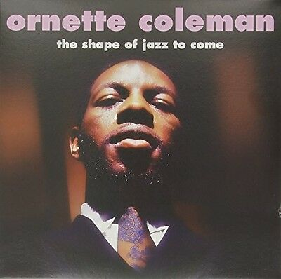 Shape Of Jazz To Come - Ornette Coleman (2015, Vinyl NEU)